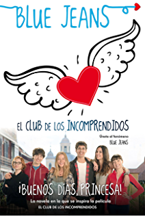 ¡Buenos días, princesa! (El Club de los Incomprendidos) (Spanish Edition