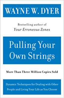Your erroneous zones step by step advice for escaping the trap of pulling your own strings dynamic techniques for dealing with other people and living your life fandeluxe Images