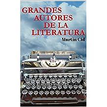 Grandes Autores de la Literatura: Colección de ensayos críticos sobre grandes autores (Spanish Edition) May 02, 2017
