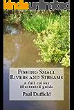 Fishing Small Rivers and Streams