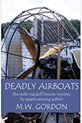 Deadly Airboats (Macduff Brooks Mystery Book 6) Kindle Edition