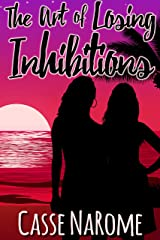 The Art Of Losing Inhibitions (Love Unexpected Book 1) Kindle Edition