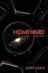 Homeward: The Ship Series // Book Three Kindle Edition