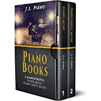 Piano Books:: 2 Manuscrips: Piano Music, Piano Sheet Music (Bundle) (English Edition)