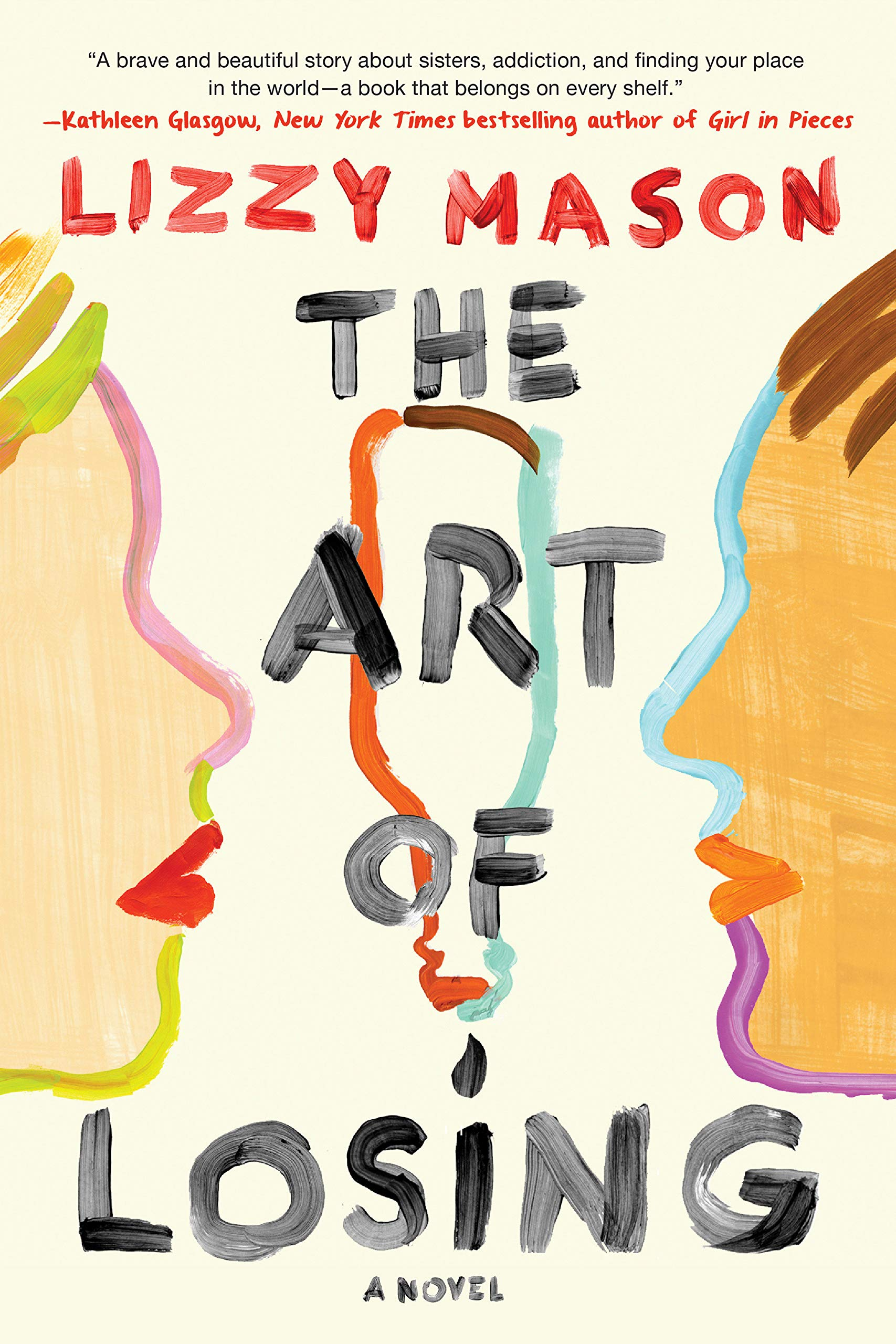 Amazon Com The Art Of Losing 9781616959876 Mason Lizzy Books