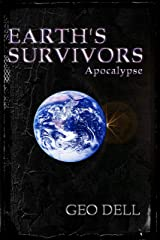 Earth's Survivors Apocalypse Kindle Edition