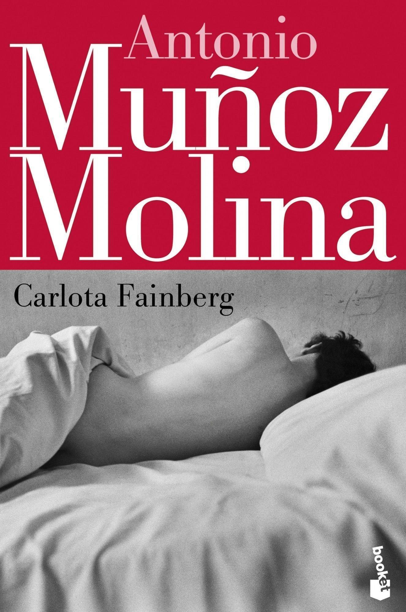 Carlota Fainberg (Biblioteca Antonio Muñoz Molina): Amazon.es: Muñoz Molina, Antonio: Libros