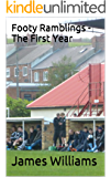 Footy Ramblings - The First Year