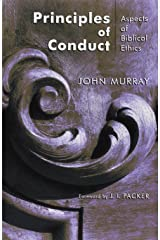 Principles of Conduct: Aspects of Biblical Ethics Paperback