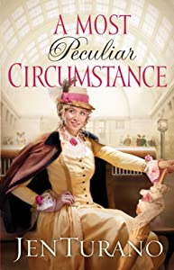 A Most Peculiar Circumstance (Ladies of Distinction Book #2)