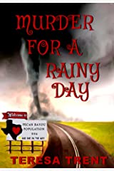 Murder for a Rainy Day (Pecan Bayou Series Book 6) Kindle Edition