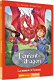L'enfant-dragon (1er cycle) - tome 1, La première flamme
