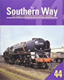 The Southern Way Volume 44: 44