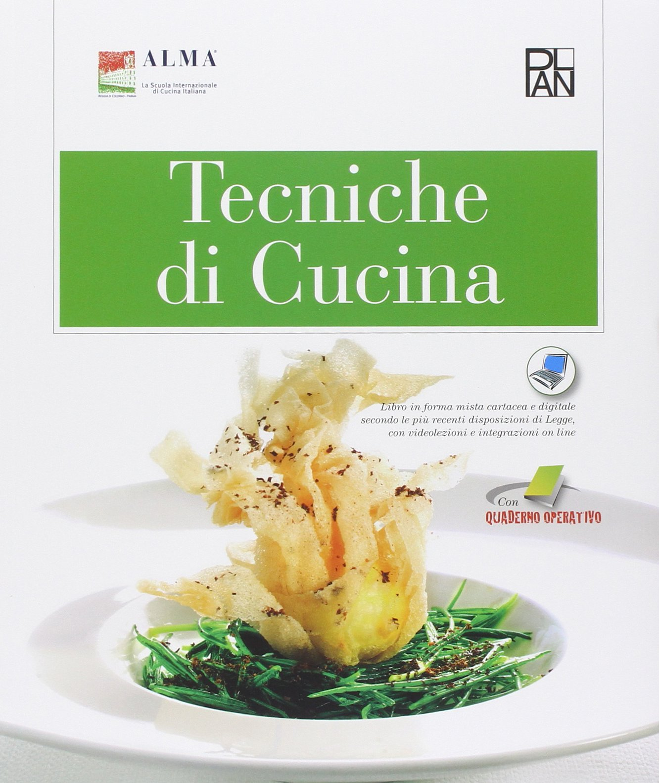 Tecniche di cucina. Per gli Ist. professionali alberghieri ...