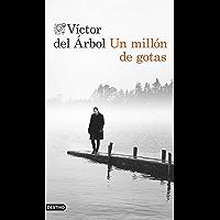 Un millón de gotas (Volumen independiente nº 1)