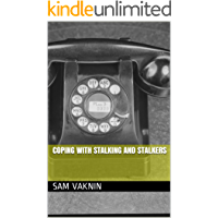 Coping with Stalking and Stalkers