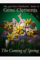 Tilly and Elmer FlashbackX - The Coming of Spring Kindle Edition