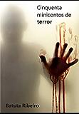 Cinquenta minicontos de terror