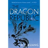 The Dragon Republic (The Poppy War, 2)