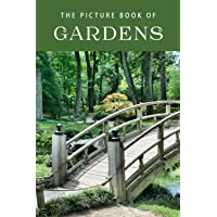 The Picture Book of Gardens: A Gift Book for Alzheimer's Patients and Seniors with Dementia (Picture Books)