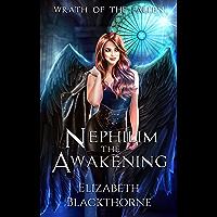 Nephilim the Awakening (Wrath of the Fallen Book 1)