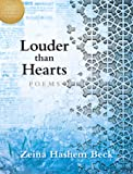 Louder Than Hearts: Poems (May Sarton New Hampshire Prize Winner for Poetry)