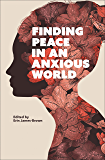 Finding Peace in an Anxious World
