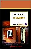 In Equilibrio (Collana Zafferano Vol. 2)