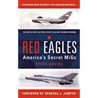 Red Eagles: America's Secret MiGs (English Edition)