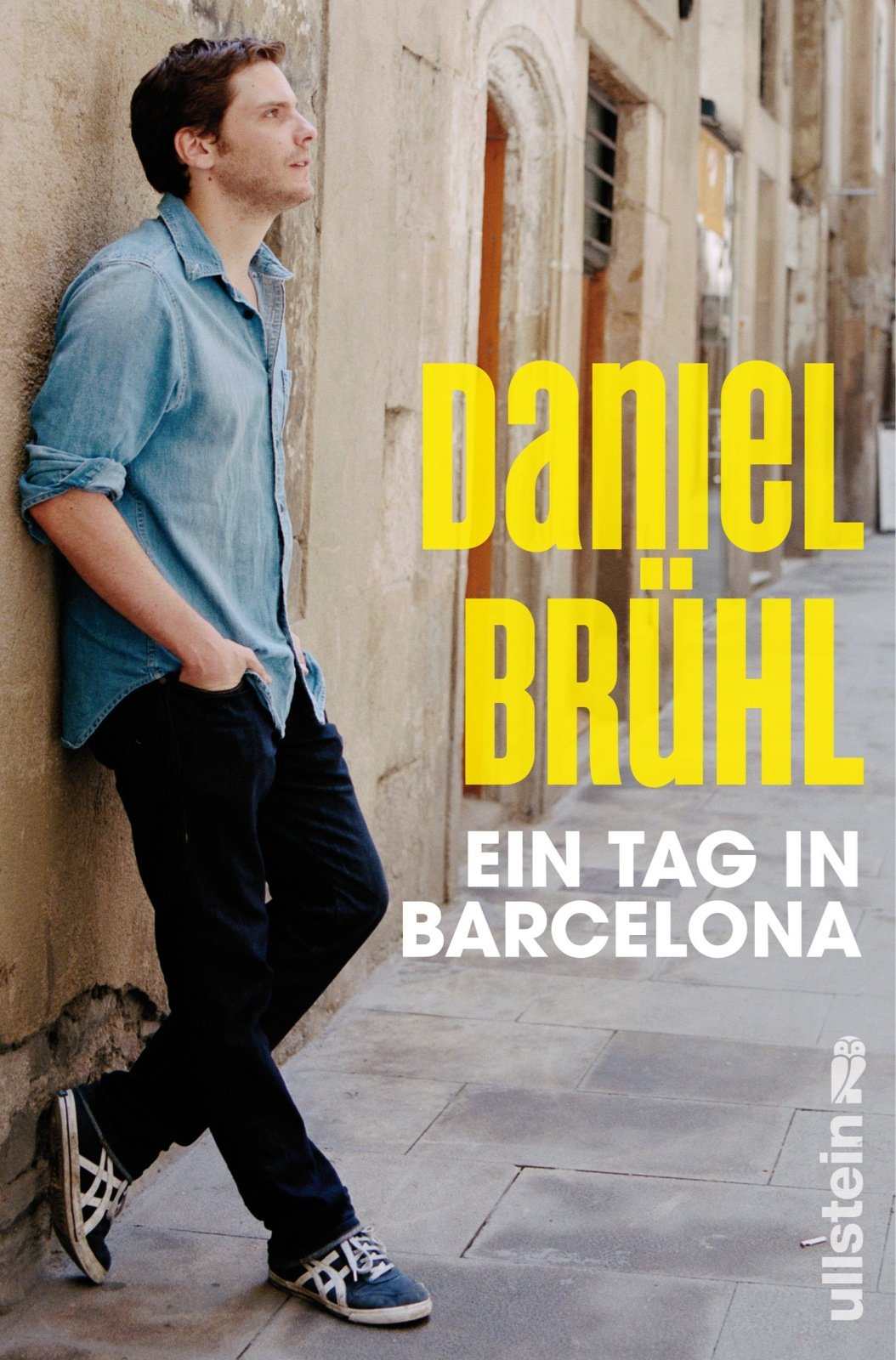 Ein Tag in Barcelona Gebundenes Buch – 14. September 2012 Daniel Brühl Javier Cáceres Ullstein Hardcover 3550088329