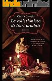 La collezionista di libri proibiti (eNewton Narrativa) (Italian Edition)