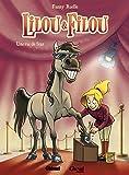 Lilou et Filou - Tome 01: Une vie de star