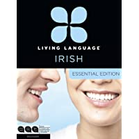 Living Language Irish, Essential Edition: Beginner course, including coursebook, 3 audio CDs, and free online learning