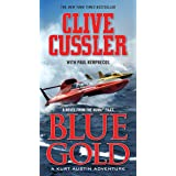 Blue Gold: A Kurt Austin Adventure (A Novel from the NUMA Files, Book 2)