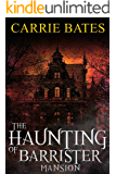 The Haunting of Barrister Mansion