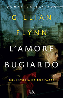 Gone girl a novel ebook gillian flynn amazon kindle store lamore bugiardo donne da brivido ogni storia ha due facce fandeluxe