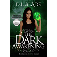 The Dark Awakening: A Paranormal Vampire Series (Second Edition) (The Chosen Coven Book 1) (English Edition)