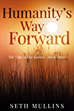 Humanity's Way Forward (The Edge of the Known Book 3)