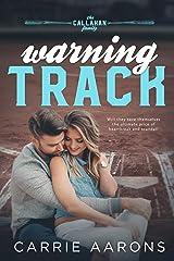 Warning Track (Callahan Family Book 1) Kindle Edition