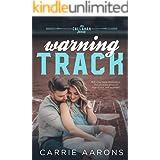 Warning Track (Callahan Family Book 1)