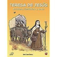 Teresa De Jesús. Escritora, Fundadora Y Santa