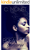 Breaking Dawn (Love Under New Management Book 1)