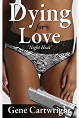 Dying for Love Kindle Edition