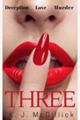 Three: Deception Love Murder (A Path of Deception and Betrayal Book 1) Kindle Edition