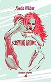 Screwing Around (Tinseltown Temptress Book 2)