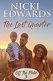 The Last Quarter (Off the Field Book 3)