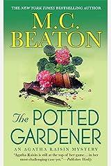 The Potted Gardener: An Agatha Raisin Mystery (Agatha Raisin Mysteries Book 3) Kindle Edition