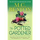 The Potted Gardener: An Agatha Raisin Mystery (Agatha Raisin Mysteries Book 3)