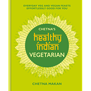 Chetna''s Healthy Indian: Vegetarian