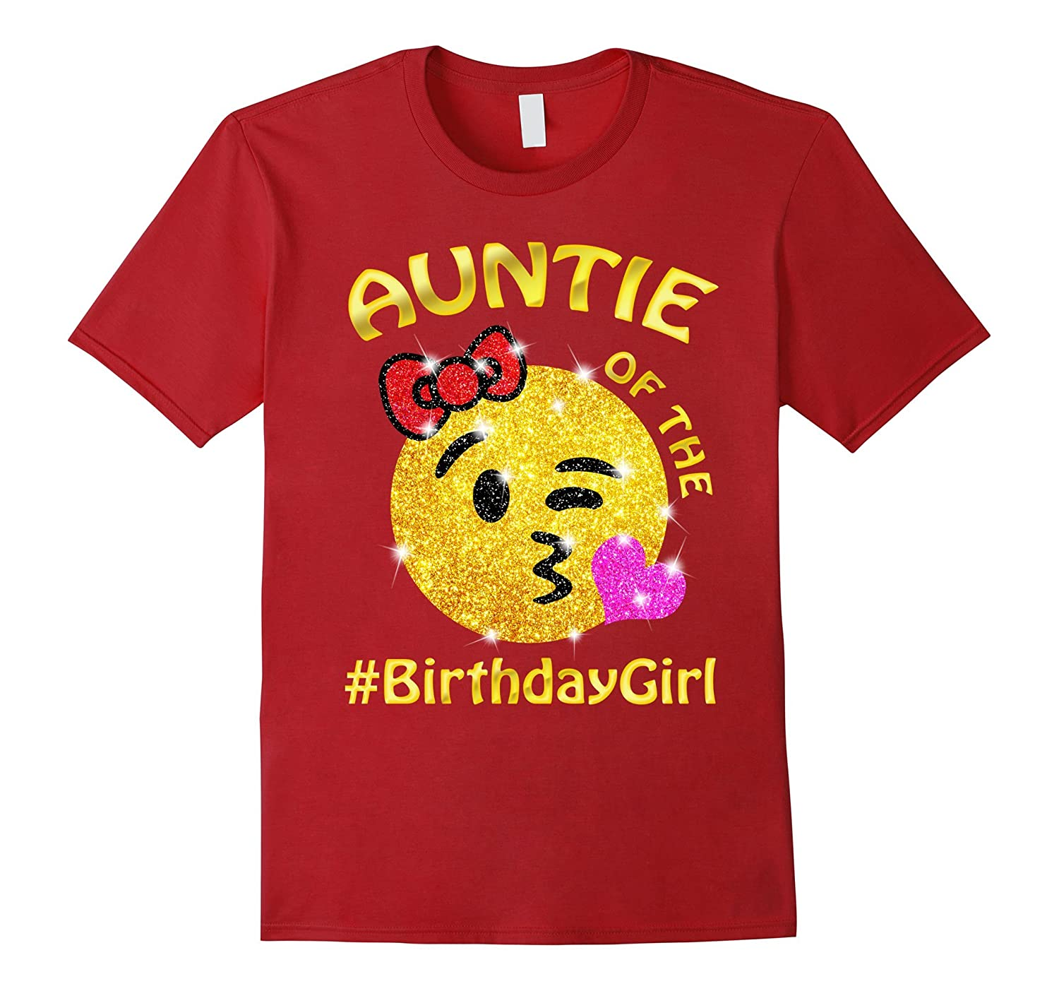 Auntie Of The Birthday Girl Emoji T-Shirt for cute Aunt-PL